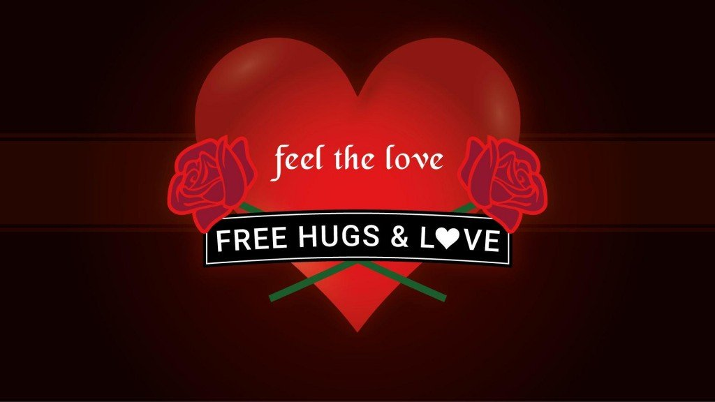 Free Hugs and Love!