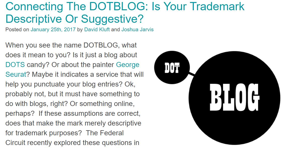 Is Your Trademark Descriptive Or Suggestive - Interesting Analysis Of #DotBlog #Tradeamark #Trademarks