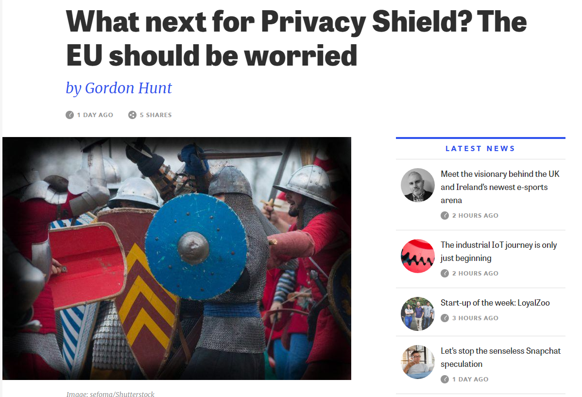 Silicon Republic Article - What Next For The Privacy Shield - Should The EU Be Worried #GRDP #PrivacyShield #DataProtection #Privacy